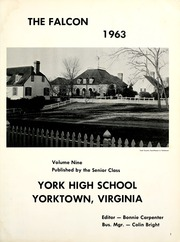 Page 5, 1963 Edition, York High School - Falcon Yearbook (Yorktown, VA) online yearbook collection