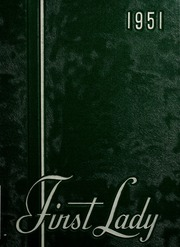 1951 Edition, Harriet Whitney High School - First Lady Yearbook (Toledo, OH)