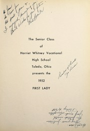 Page 5, 1952 Edition, Harriet Whitney High School - First Lady Yearbook (Toledo, OH) online yearbook collection