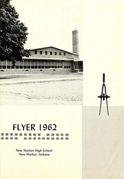 Page 5, 1962 Edition, New Market High School - Flyer Yearbook (New Market, IN) online yearbook collection