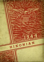 1944 Edition, Hicksville High School - Hixonian Yearbook (Hicksville, OH)