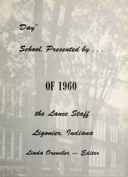 Page 7, 1960 Edition, Ligonier High School - Lance Yearbook (Ligonier, IN) online yearbook collection