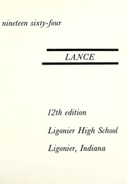 Page 5, 1964 Edition, Ligonier High School - Lance Yearbook (Ligonier, IN) online yearbook collection