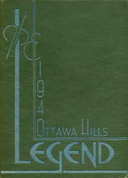Page 1, 1940 Edition, Ottawa Hills High School - Legend Yearbook (Grand Rapids, MI) online yearbook collection