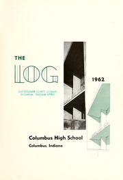 Page 5, 1962 Edition, Columbus North High School - Log Yearbook (Columbus, IN) online yearbook collection