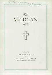 Page 7, 1926 Edition, Mount Mercy Academy - Mercian Yearbook (Grand Rapids, MI) online yearbook collection