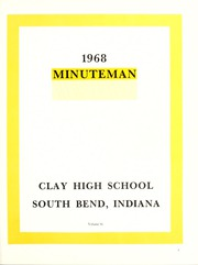 Page 5, 1968 Edition, Clay High School - Minuteman Yearbook (South Bend, IN) online yearbook collection