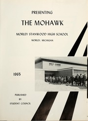 Page 5, 1965 Edition, Morley Stanwood High School - Mohawk Yearbook (Morley, MI) online yearbook collection
