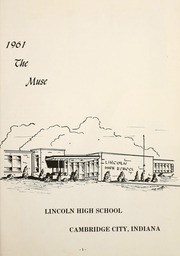 Page 5, 1961 Edition, Lincoln High School - Muse Yearbook (Cambridge City, IN) online yearbook collection