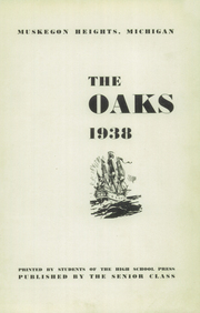 Page 5, 1938 Edition, Muskegon Heights High School - Oaks Yearbook (Muskegon Heights, MI) online yearbook collection