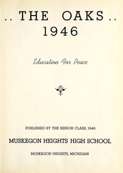 Page 7, 1946 Edition, Muskegon Heights High School - Oaks Yearbook (Muskegon Heights, MI) online yearbook collection