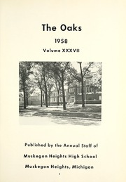 Page 5, 1958 Edition, Muskegon Heights High School - Oaks Yearbook (Muskegon Heights, MI) online yearbook collection