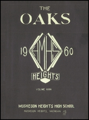 Page 5, 1960 Edition, Muskegon Heights High School - Oaks Yearbook (Muskegon Heights, MI) online yearbook collection