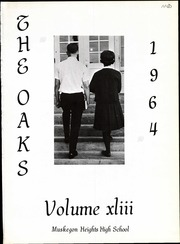 Page 5, 1964 Edition, Muskegon Heights High School - Oaks Yearbook (Muskegon Heights, MI) online yearbook collection