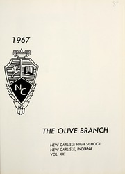 Page 5, 1967 Edition, New Carlisle High School - Olive Branch Yearbook (New Carlisle, IN) online yearbook collection