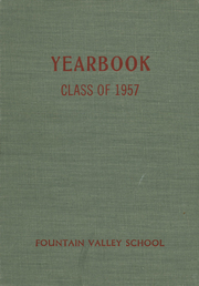 Page 1, 1957 Edition, Fountain Valley School - Owl Yearbook (Colorado Springs, CO) online yearbook collection