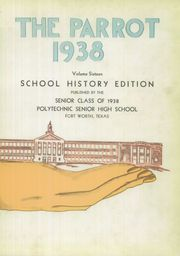 Page 7, 1938 Edition, Polytechnic High School - Parrot Yearbook (Fort Worth, TX) online yearbook collection