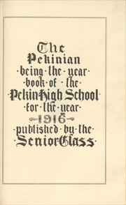 Page 5, 1916 Edition, Pekin High School - Pekinian Yearbook (Pekin, IL) online yearbook collection