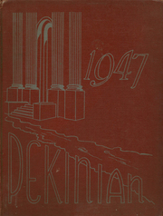 1947 Edition, Pekin High School - Pekinian Yearbook (Pekin, IL)
