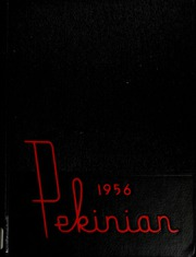 1956 Edition, Pekin High School - Pekinian Yearbook (Pekin, IL)