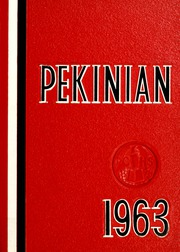 1963 Edition, Pekin High School - Pekinian Yearbook (Pekin, IL)