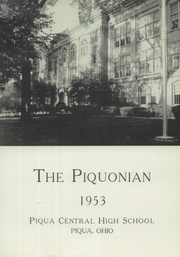 Page 5, 1953 Edition, Piqua Central High School - Piquonian Yearbook (Piqua, OH) online yearbook collection