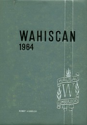 1964 Edition, Wausau High School - Wahiscan Yearbook (Wausau, WI)