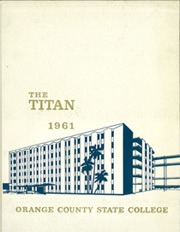 Page 1, 1961 Edition, Cal State Fullerton - Titan Yearbook (Fullerton, CA) online yearbook collection