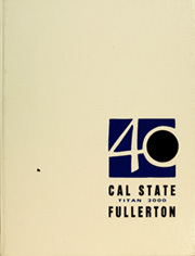 Cal State Fullerton - Titan Yearbook (Fullerton, CA) online yearbook collection, 2000 Edition, Page 1