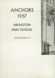 Page 6, 1957 Edition, Arlington High School - Anchors Yearbook (Lagrangeville, NY) online yearbook collection