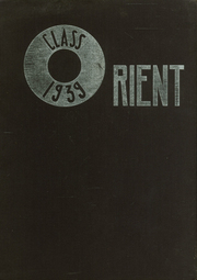1939 Edition, East High School - Orient Yearbook (Rochester, NY)