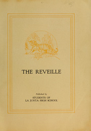 Page 5, 1928 Edition, La Junta High School - Reveille Yearbook (La Junta, CO) online yearbook collection