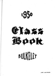 Page 5, 1950 Edition, Bulkeley High School - Class Yearbook (Hartford, CT) online yearbook collection