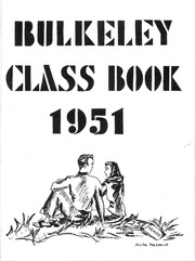 Page 3, 1951 Edition, Bulkeley High School - Class Yearbook (Hartford, CT) online yearbook collection