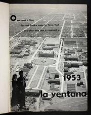 Page 5, 1953 Edition, Texas Tech University - La Ventana Yearbook (Lubbock, TX) online yearbook collection