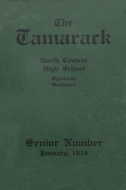 Page 1, 1916 Edition, North Central High School - Tamarack Yearbook (Spokane, WA) online yearbook collection