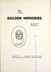 Page 7, 1937 Edition, Decatur High School - Golden Memories Yearbook (Decatur, AL) online yearbook collection