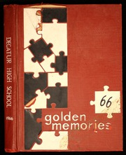 1966 Edition, Decatur High School - Golden Memories Yearbook (Decatur, AL)