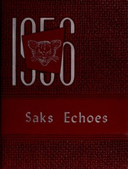 Page 1, 1956 Edition, Saks High School - Saks Echoes Yearbook (Anniston, AL) online yearbook collection
