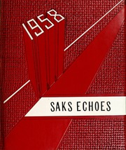 1958 Edition, Saks High School - Saks Echoes Yearbook (Anniston, AL)