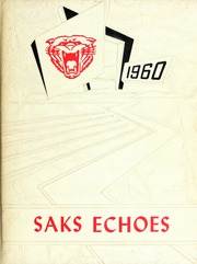 1960 Edition, Saks High School - Saks Echoes Yearbook (Anniston, AL)