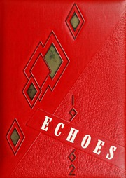 Page 1, 1962 Edition, Saks High School - Saks Echoes Yearbook (Anniston, AL) online yearbook collection