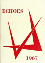 1967 Edition, Saks High School - Saks Echoes Yearbook (Anniston, AL)