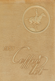 1957 Edition, Coffee High School - Coffee Pot Yearbook (Florence, AL)