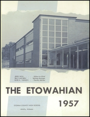 Page 5, 1957 Edition, Etowah High School - Etowahian Yearbook (Attalla, AL) online yearbook collection