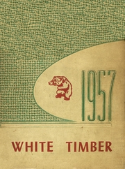 1957 Edition, Cottonwood High School - White Timber Yearbook (Cottonwood, AL)