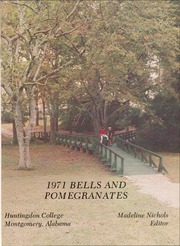 Page 5, 1971 Edition, Huntingdon College - Bells and Pomegranates Yearbook (Montgomery, AL) online yearbook collection