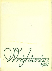 Page 1, 1961 Edition, Wright School for Girls - Wrightorian Yearbook (Mobile, AL) online yearbook collection