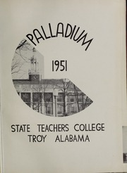 Page 5, 1951 Edition, Troy University - Palladium Yearbook (Troy, AL) online yearbook collection