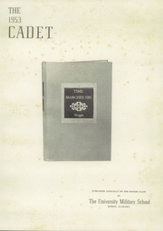 Page 7, 1953 Edition, University Military School - Cadet Yearbook (Mobile, AL) online yearbook collection